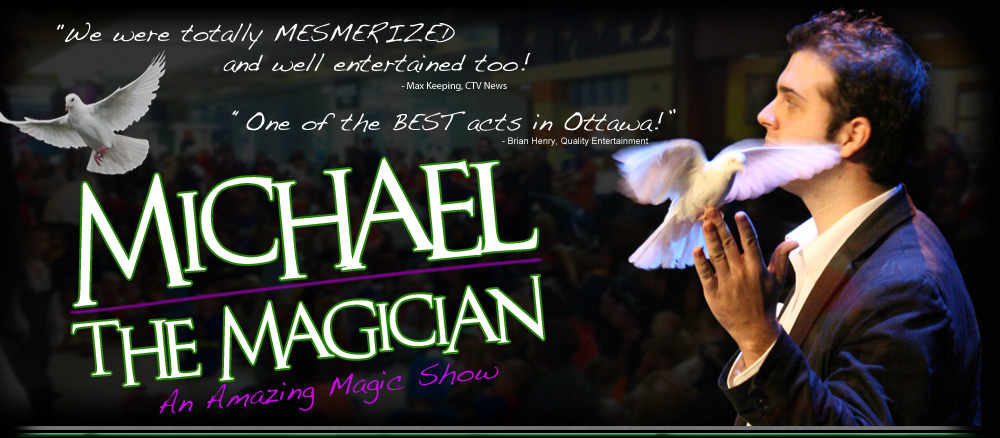 Michael The Magician - Ottawa Magician Birthday Parties
